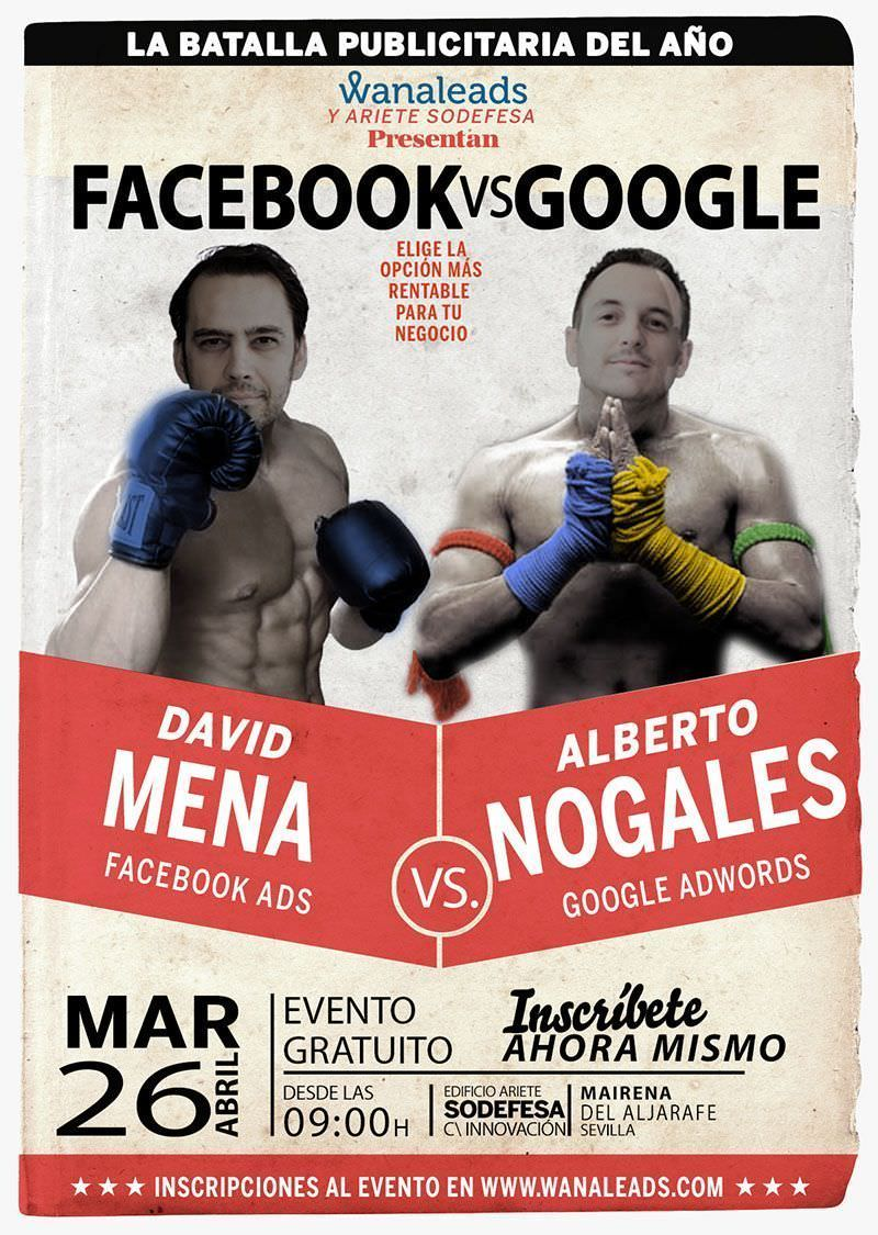Facebook VS Google - Evento Wanaleads
