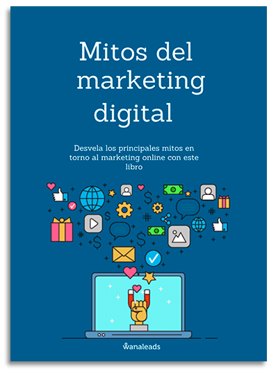 Mitos del Marketing Digital | Wanaleads Ebooks