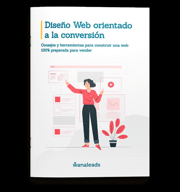 Diseño web orientado a la conversión | Ebook Wanaleads