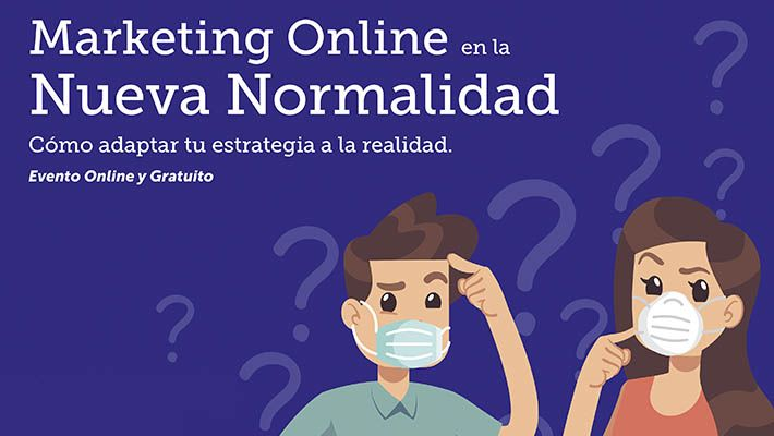 Marketing Online en la Nueva Normalidad | Evento Wanaleads
